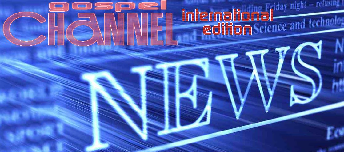 Gospel channel International - The main news of the Christian world can be found here