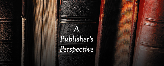 A Publisher&#39;s Perspective