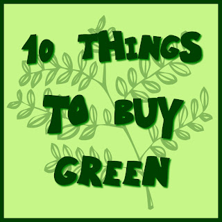 10 things to buy green