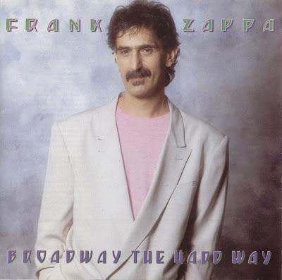 EL POST DE FRANK ZAPPA %5BAllCDCovers%5D_frank_zappa_broadway_the_hard_way_1989_retail_cd-front