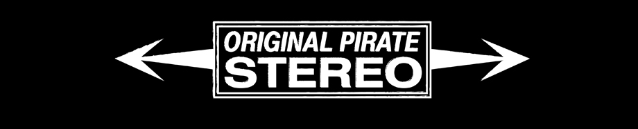 Original Pirate Stereo