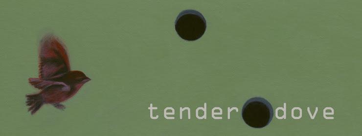 tender dove