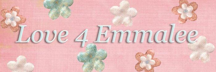 Love 4 Emmalee