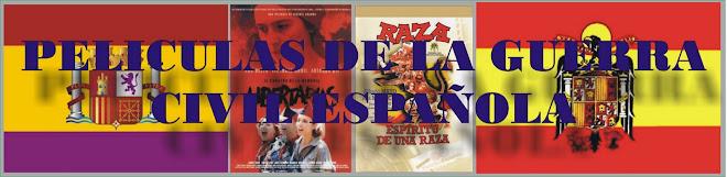 Peliculas de la Guerra Civil Española