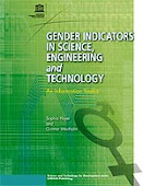 Gender Indicators in Science, Engineering and Technology - An Information Toolkit
