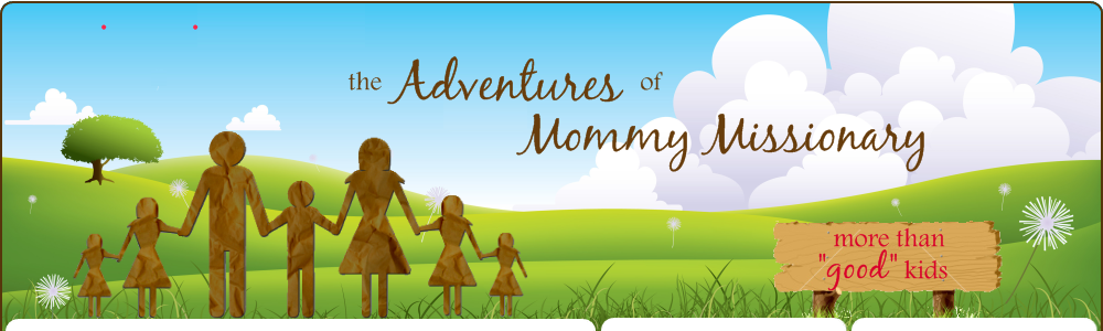 The Adventures of Mommy Missionary