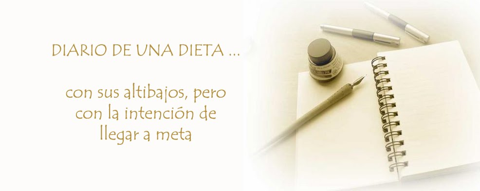 DIARIO DE ... UNA DIETA