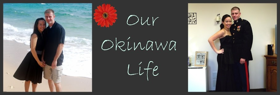 Our Okinawa Life