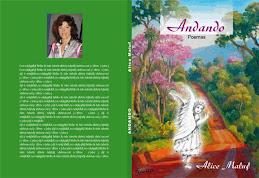 """""""Andando"""" Poemas de Alice Maluf"""