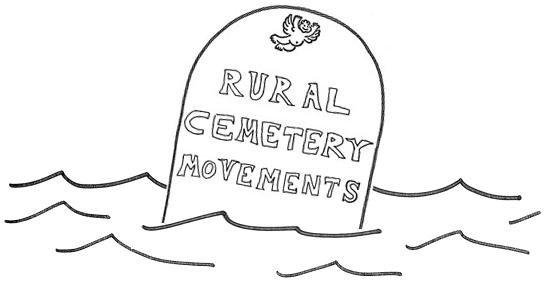 Rural Cemetery Movements (or Bursts of Bright Light from the Gloaming)
