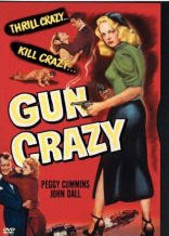 Gun Crazy - the DVD