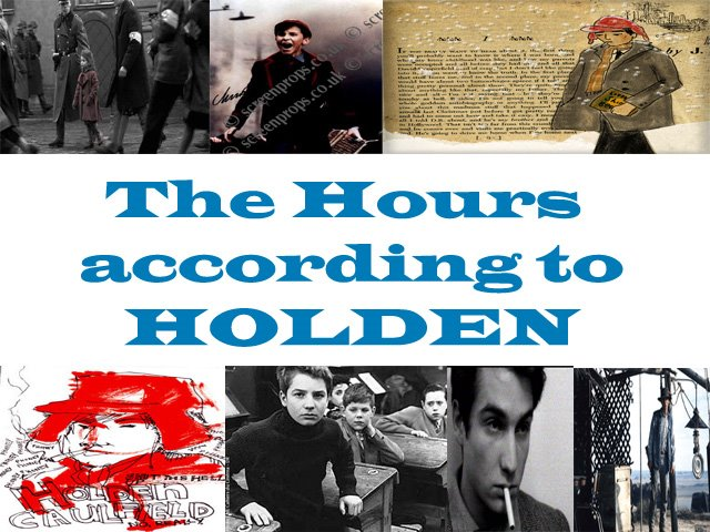 THE HOURS ACCORDING TO HOLDEN