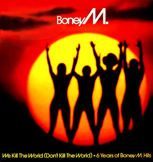 BONEY M- DON´T KILL THE WORLD