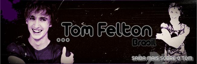 TOM ::Tom Felton Brasil::