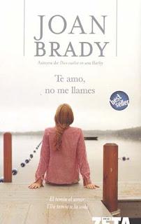 Brady+Joan+ +Te+Amo+No+Me+Llames Te Amo No Me Llames   Joan Brady (Libro)