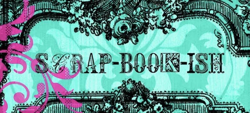{Scrap-book-ish}