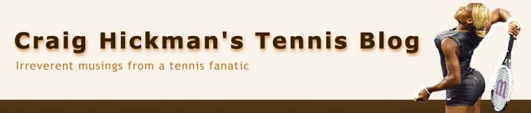 Craig Hickman&#39;s Tennis Blog