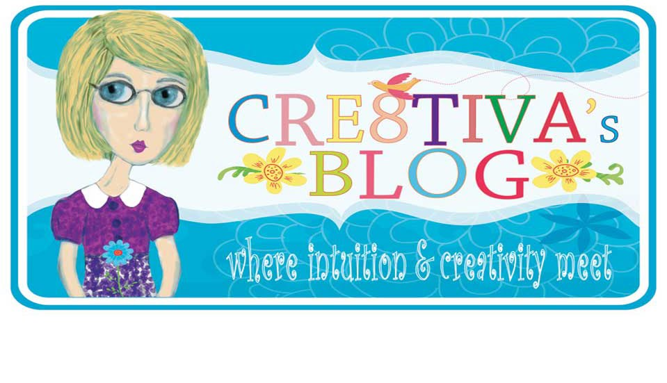 Cre8Tiva -  A Creative Spirit Journeys Forth