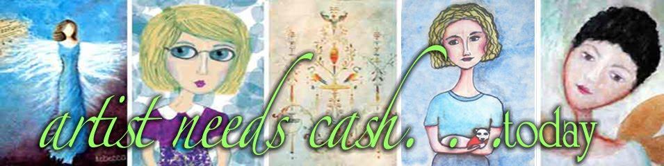 artist needs cash...today