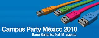 """Campus Party México 2010, Una fiesta para """"Geeks"""""""