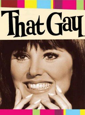 ... I am proud to present you with another edition of That Gay!