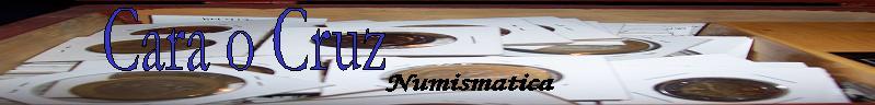 Cara o Cruz numismatica