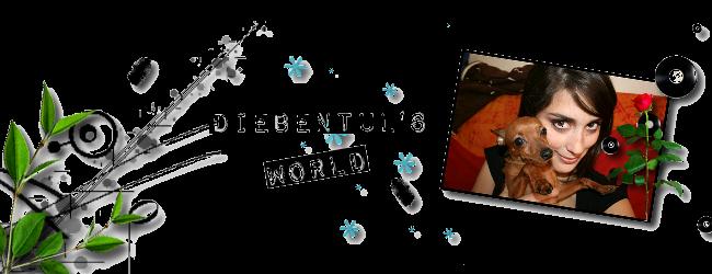 Diebentul's World