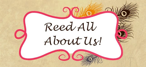 Reed All About Us!