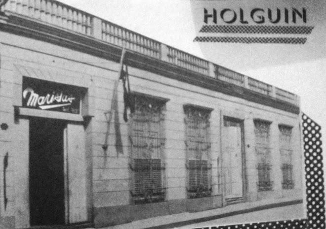 1er Colegio Marista de Holguin Fundado en 1954. Calle Libertad 188. Hoy Secundaria Abel Santamaria.
