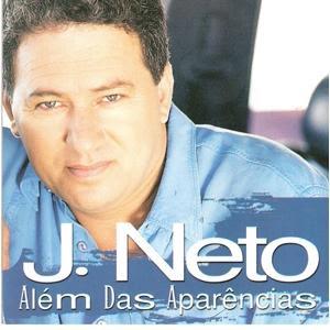 J.Neto – Além das Aparências