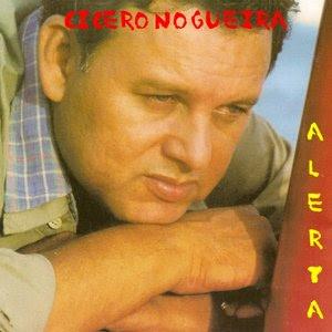 Cícero Nogueira   Alerta (2000) | músicas