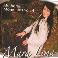 Mara Lima   Melhores Momentos Volume 4 (2008) | músicas