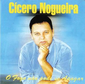 Cícero Nogueira   O Fogo Não Pode Se Apagar (1984) | músicas
