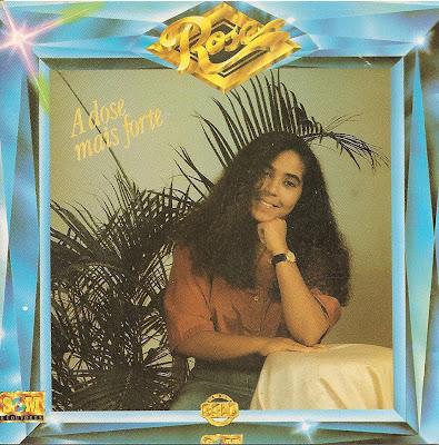 Rose Nascimento   A Dose Mais Forte (1992) | músicas