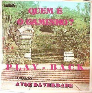 Voz Da Verdade   Quem é o Caminho? (1978) Play Back | músicas