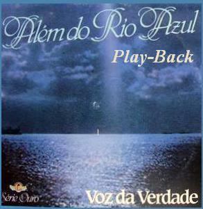 Voz Da Verdade - Além Do Rio Azul (1988) PlayBack