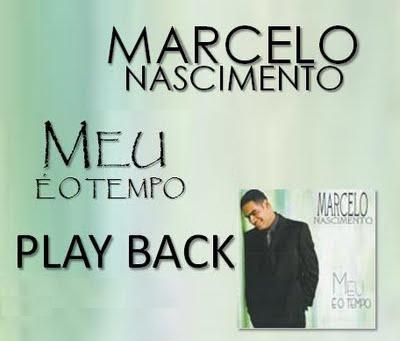 Baixar CD Marcelo Nascimento   Meu É O Tempo (2000) Play Back