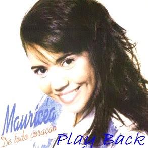 Mauricéia   De Todo Coração (Play Back ) | músicas