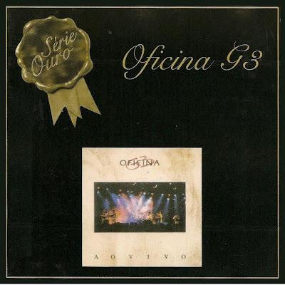baixar cd Oficina G3 – Série Ouro – Ao Vivo (2001) | músicas