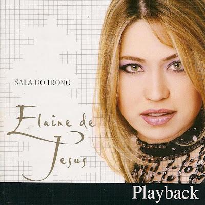Elaine De Jesus - Sala Do Trono (2006) Play Back