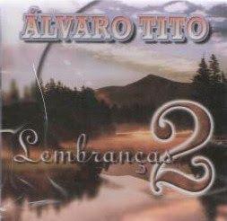 �lvaro Tito - Lembrancas (Playback)