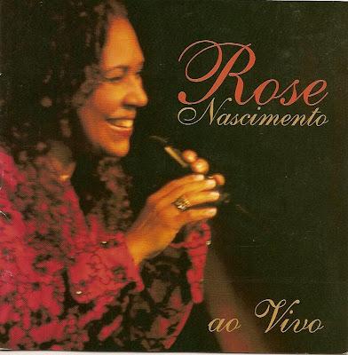 Rose Nascimento   Ao Vivo (2003) | músicas