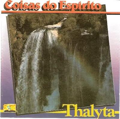 Thalyta   Coisas do Espírito (1986) | músicas