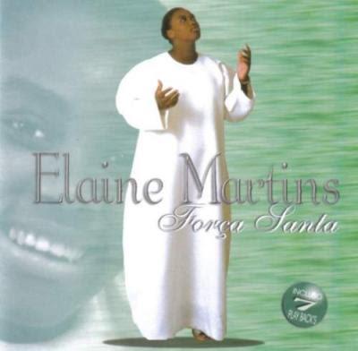 Elaine Martins - Força Santa (2000)