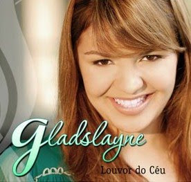 ghgf Baixar CD Gladslayne   Louvor do Céu [Voz e Play Back](2008)
