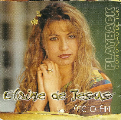 Elaine De Jesus - Até O Fim (2002) Play Back