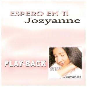 Jozyanne - Espero em Ti (2005) Play Back