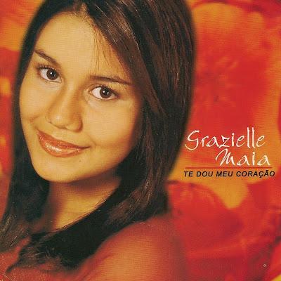 Grazielle Maia – Te Dou Meu Coração (2003) | músicas