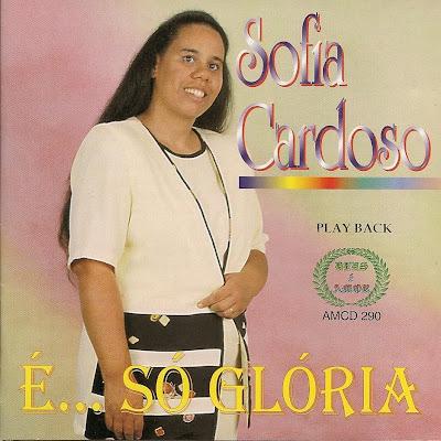 Sofia Cardoso   É... Só Glória (1998) Play Back | músicas
