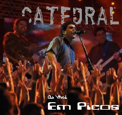 Catedral – Ao Vivo em Picos
